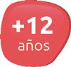 + 12 años