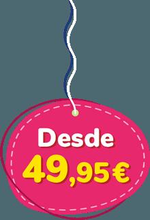 Precio desde 49.95 Euros